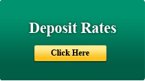 Click Here for current Deposit Rates